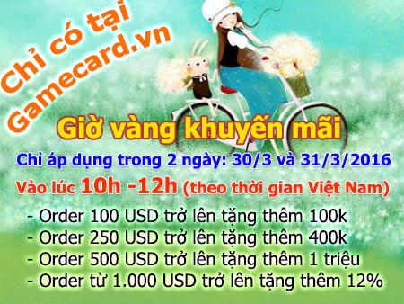 siêu khuyến mãi giờ vàng - Gamecards.vn