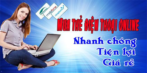 Mua Thẻ Điện Thoại Online Nạp Tiền Điện Thoại Nhanh Chóng