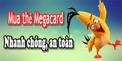 Từ Bao Giờ Mua Thẻ Megacard Lại Nhanh Đến Vậy?