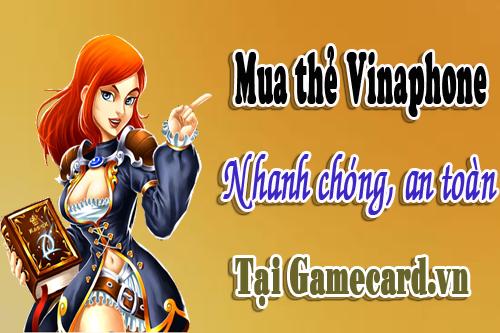 Mua Thẻ Điện Thoại Vinaphone Nhanh Chóng, An Toàn Trên Gamecard.vn