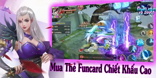 Nạp Thẻ Funcard Chiết Khấu Cao – Tin vui cho game thủ Ngạo Kiếm Kỳ Duyên